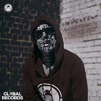 Imperfect (Addictive Elements & Mika Violin Remix)
