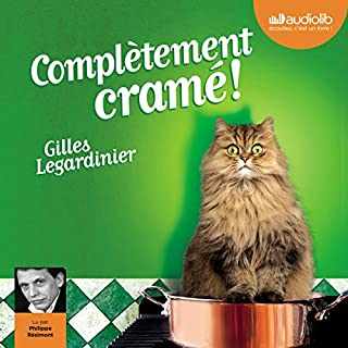 Complètement cramé                   By:                                                                                                                                 Gilles Legardinier                               Narrated by:                                                                                                                                 Philippe Résimont                      Length: 9 hrs and 37 mins     13 ratings     Overall 4.6