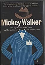 Mickey Walker: The Toy Bulldog and His Times