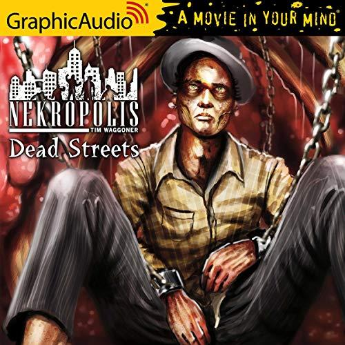 Dead Streets [Dramatized Adaptation] Titelbild
