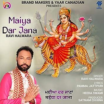 Maiya Dar Jana