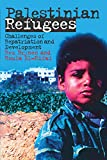 Palestinian Refugees: Challenges of Repatriation and Development (Library of Modern Middle East Studies)
