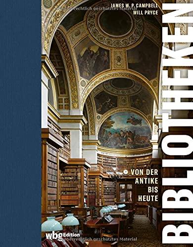 Bibliotheken: Von der Antike bis heute