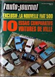 AUTO JOURNAL (L') [No 4] du 26/02/1970 - LA NOUVELLE FIAT 500 - 10 ESSAIS COMPARATIFS - VOITURES DE...