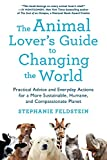 Animal Lover's Guide to Changing the World