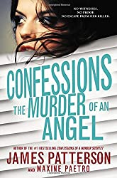 James Patterson's Confessions Series- The Murder of an Angel