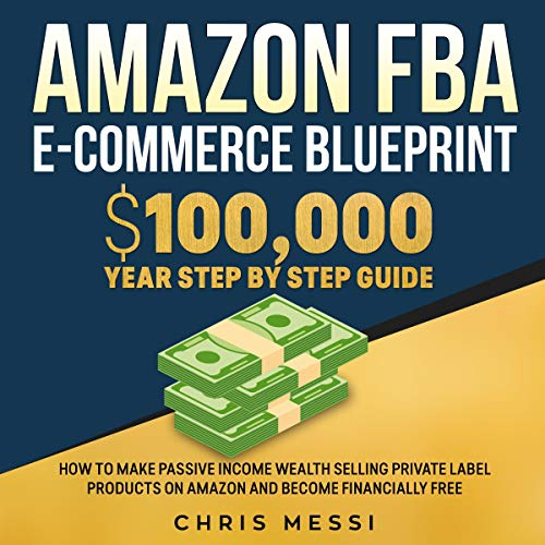 Amazon FBA E-Commerce Blueprint audiobook cover art