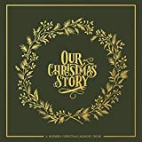 Our Christmas Story: A Modern Christmas Memory Book