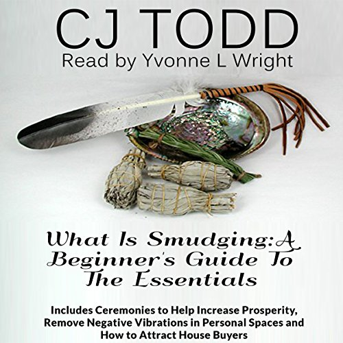 What Is Smudging: A Beginner's Guide to the Essentials audiobook cover art