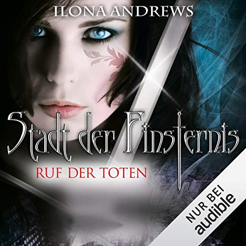 Ruf der Toten     Stadt der Finsternis 5              By:                                                                                                                                 Ilona Andrews                               Narrated by:                                                                                                                                 Gabriele Blum                      Length: 12 hrs and 18 mins     Not rated yet     Overall 0.0