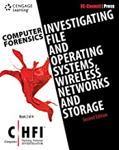 Computer Forensics: Investigating File and Operating Systems, Wireless Networks, and Storage (Chfi), 2nd Edition