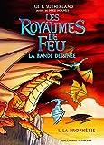 Les Royaumes de Feu en bande dessinée Tome 1 - La prophétie