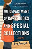 The Department of Rare Books and Special Collections: A Novel