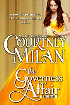 The Governess Affair (The Brothers Sinister) by [Courtney Milan]