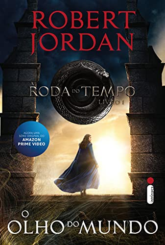 O Olho do Mundo - Série A Roda do Tempo – Vol. 1