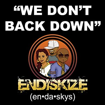 We Don't Back Down