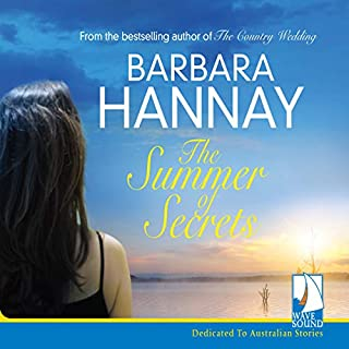 The Summer of Secrets                   By:                                                                                                                                 Barbara Hannay                               Narrated by:                                                                                                                                 Taryn Ryan                      Length: 11 hrs and 37 mins     7 ratings     Overall 4.7