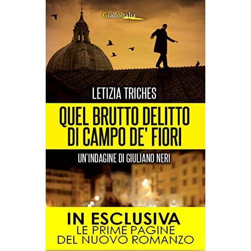Quel brutto delitto di Campo de' Fiori (Le indagini di Giuliano Neri Vol. 2)