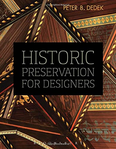 Compare Textbook Prices for Historic Preservation for Designers  ISBN 9781609015091 by Dedek, Peter B.