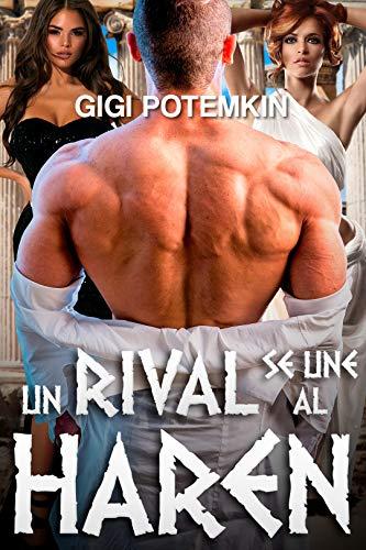 Un rival se une al harén (Dioses del Sexo nº 3) de Gigi Potemkin