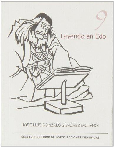 Leyendo en Edo : breve guía sobre el libro antiguo japonés: Breve guía sobre el libro antiguo japonés: 9 (Serie 23 de abril)
