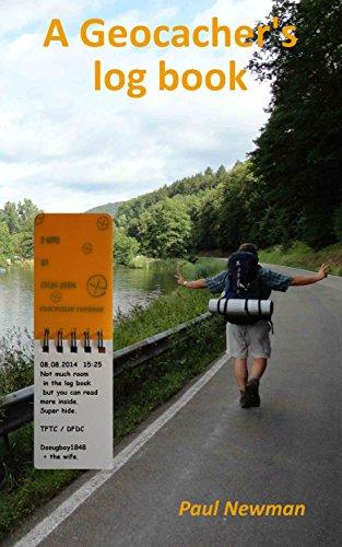 A Geocacher's Log Book (English Edition)