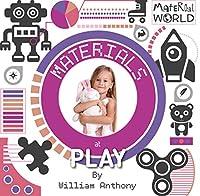 Materials at Play (Material World)