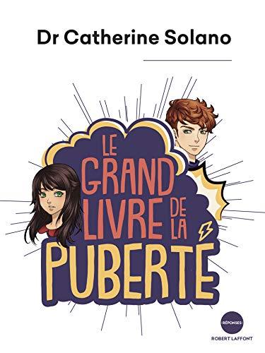 Le Grand Livre de la puberté (French Edition)