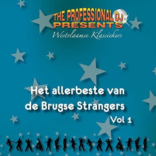 The Professional DJ feat. De Brugse Strangers