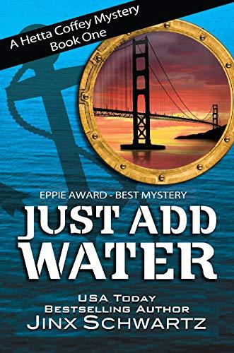 Book: Just Add Water (Hetta Coffey Mystery Series - Book 1) by Jinx Schwartz