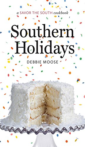 Southern Holidays: a Savor the South cookbook (Savor the South Cookbooks)