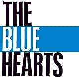 THE BLUE HEARTS(デジタル・リマスター・バージョン)