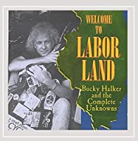 Welcome to Labor Land