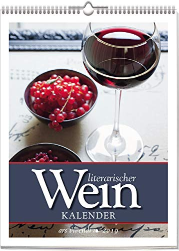 Wochenwandkalender: Literarischer Wein-Kalender 2019. Vierfarbig, Format 24 x 32 cm