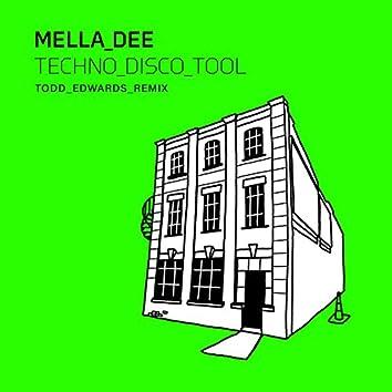 Techno Disco Tool (Todd Edwards Remix)