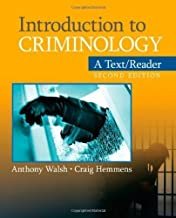 Introduction to Criminology: A Text/Reader 2nd (second) Edition by Walsh, Anthony, Hemmens, Craig T. [2010]