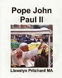 Pope John Paul II: St Bitrus Square, Vatican City, Roma, Italy (Photo Albums Book 13) (English Edition)