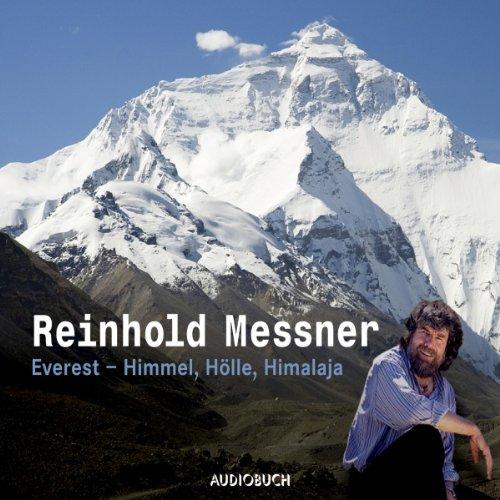 Everest - Himmel, Hölle, Himalaja audiobook cover art