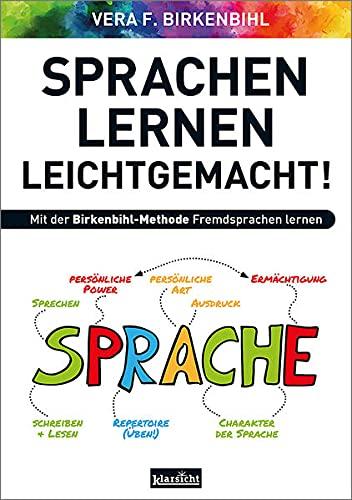Sprachenlernen leichtgemacht!: Mit der Birkenbihl-Methode Fremdsprachen lernen