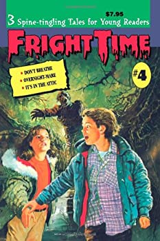 Fright Time #4 - Book #4 of the Fright Time