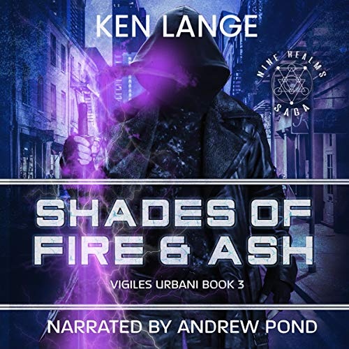 Shades of Fire & Ash Audiobook By Ken Lange cover art