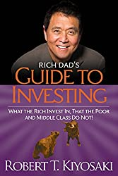 The Rich Dads Guide to Investing