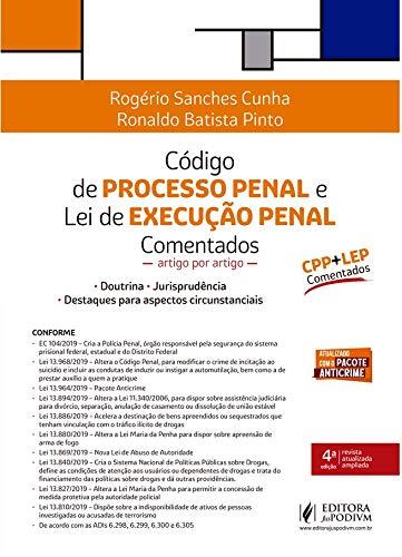 Código de Processo Penal e lei de Execução Penal Comentados