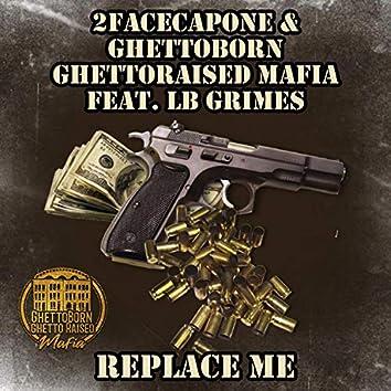 Replace Me (feat. LB Grimes)