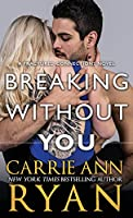 Breaking Without You (Fractured Connections)