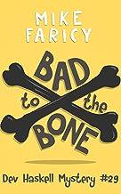 Bad to The Bone (Dev Haskell Private Investigator Book 29)