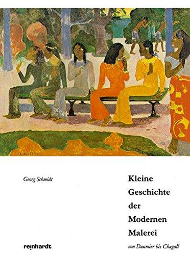 Kleine Geschichte der Modernen Malerei: Von Daumier bis Chagall: 10 Radio-Vorträge