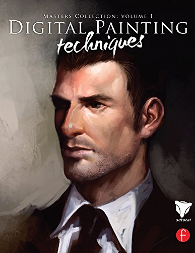 Digital Painting Techniques: Masters Collection (Digital Art Masters Series Book 1) (English Edition)