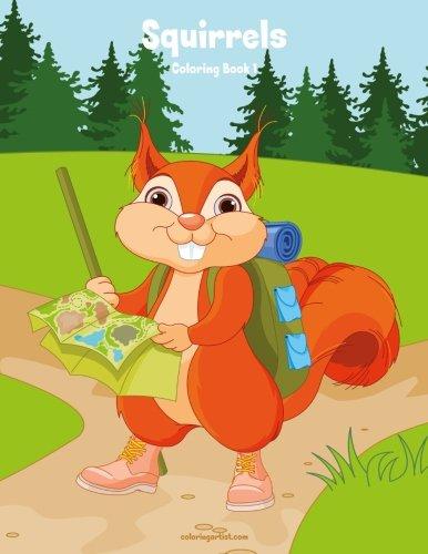 Squirrels Coloring Book 1: Volume 1