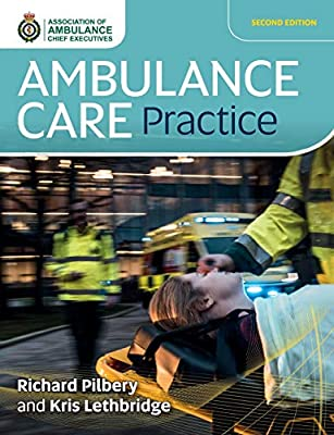 Ambulance Care Practice from Class Professional Publishing